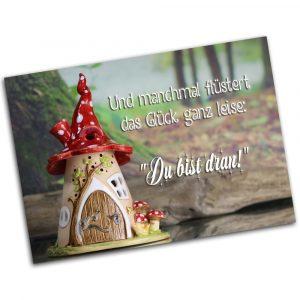 """Postkarte """"Und manchmal flüstert das Glück ganz leise: Du bist dran"""""""