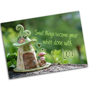"""Postkarte  """"Small things become great, when done with love"""""""