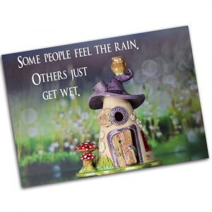 """Postkarte  """"Some people feel the rain, others just get wet"""""""