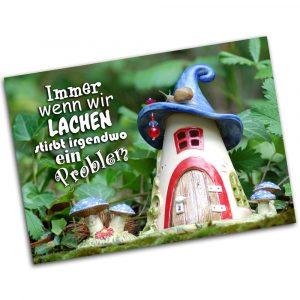 """Postkarte """"Immer wenn wir lachen, stirbt irgendwo ein Problem"""""""